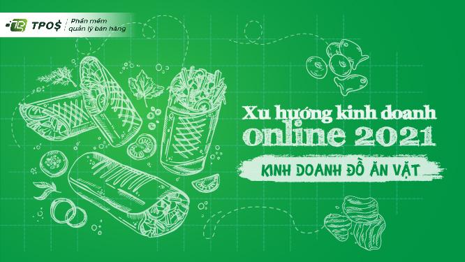 Xu hướng kinh doanh online 2021